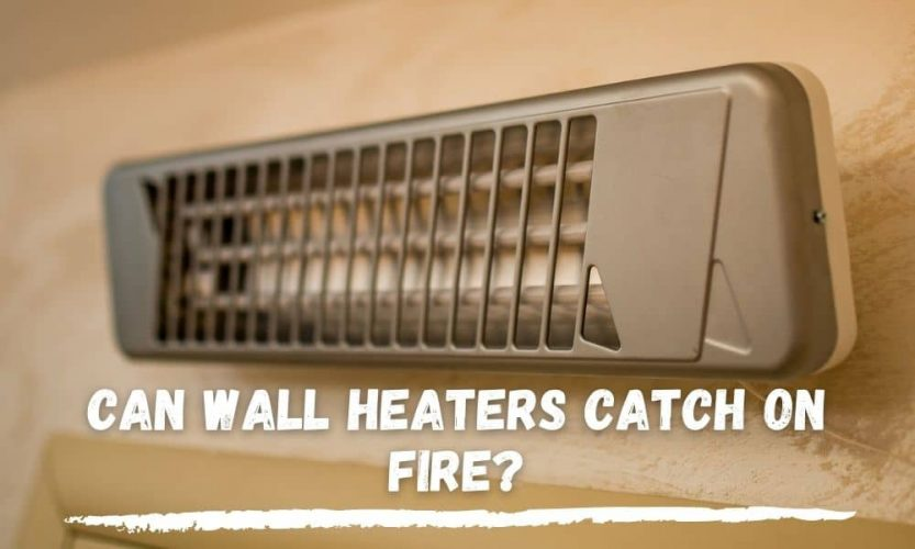 Wall Heaters Safety Measures